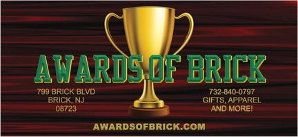 AWARDS OF BRICK 799 BRICK BLVD. BRICK, NJ 08723 732-732